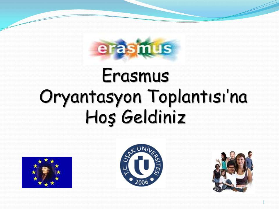 Erasmus Oryantasyon Toplantısı'na Hoş Geldiniz