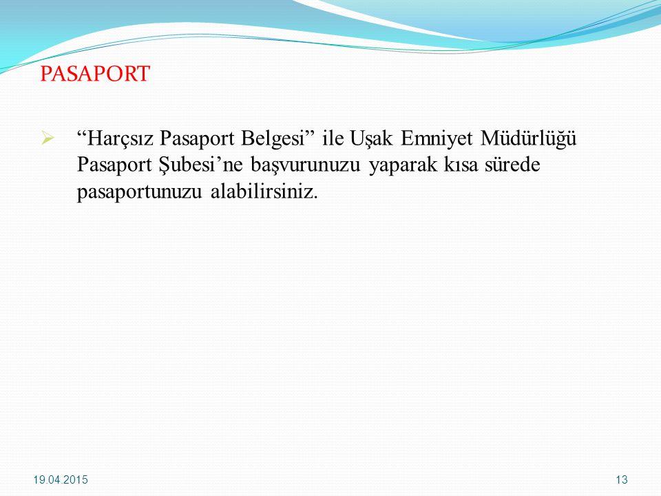 PASAPORT Harçsız Pasaport Belgesi ile Uşak Emniyet Müdürlüğü Pasaport Şubesi'ne başvurunuzu yaparak kısa sürede pasaportunuzu alabilirsiniz.