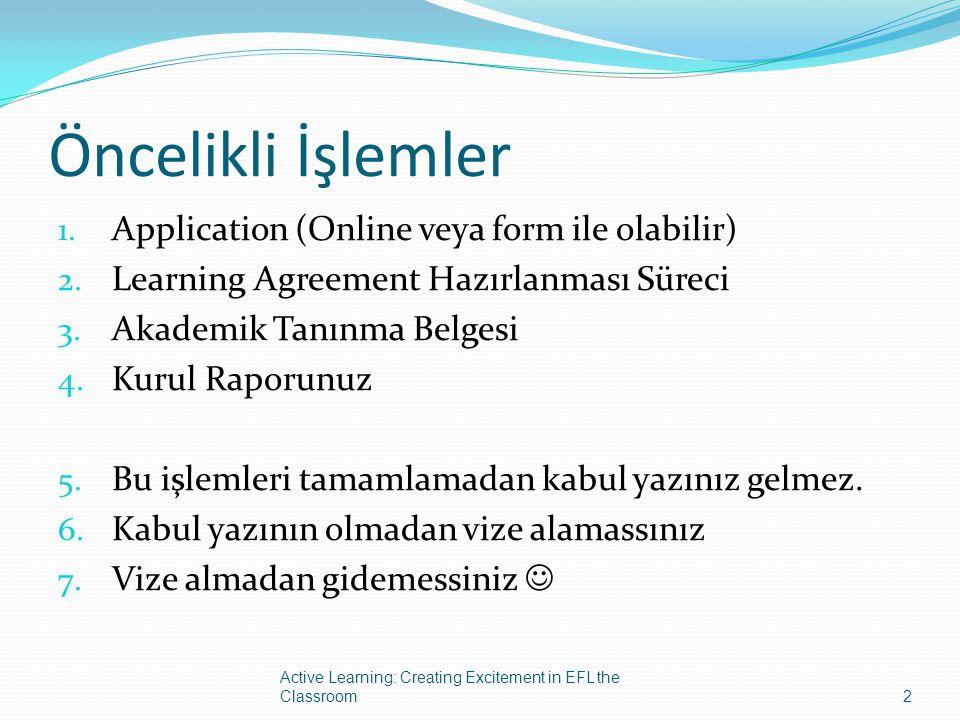 Öncelikli İşlemler Application (Online veya form ile olabilir)