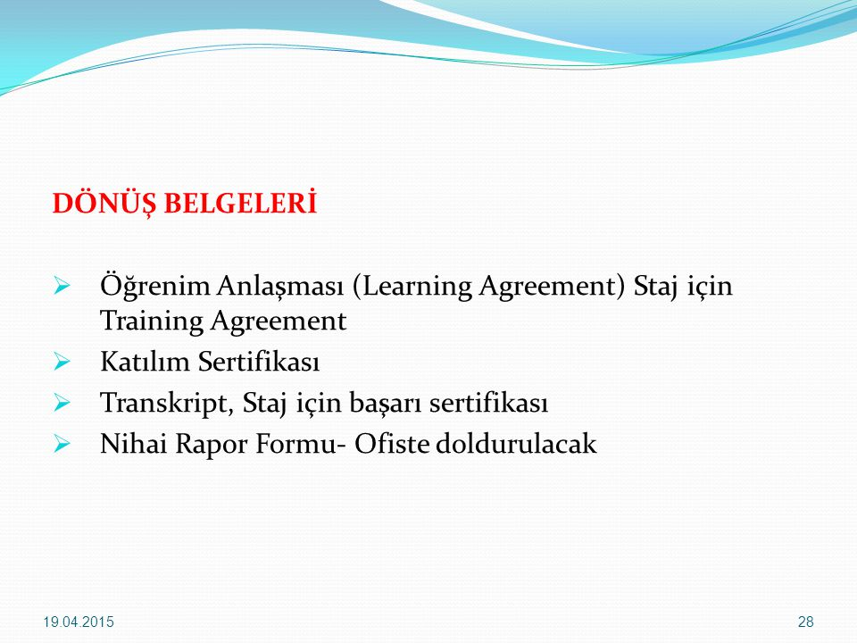 Öğrenim Anlaşması (Learning Agreement) Staj için Training Agreement