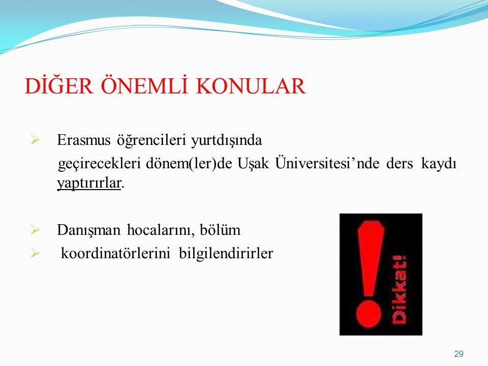 DİĞER ÖNEMLİ KONULAR Erasmus öğrencileri yurtdışında