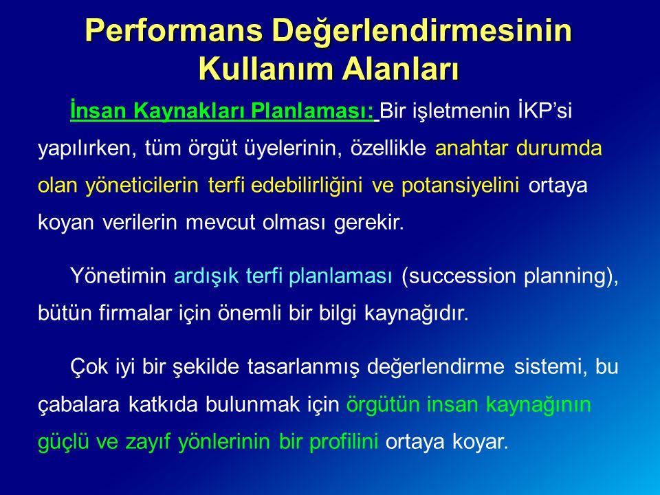 Performans Değerlendirmesinin Kullanım Alanları