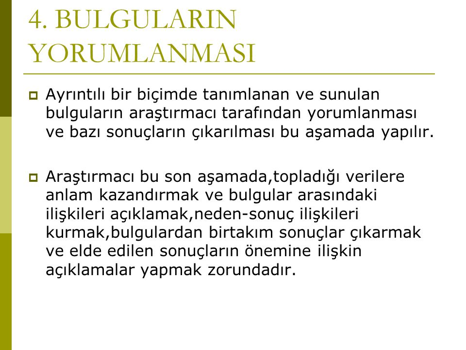 4. BULGULARIN YORUMLANMASI