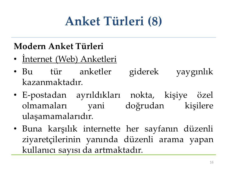 Anket Türleri (8) Modern Anket Türleri İnternet (Web) Anketleri