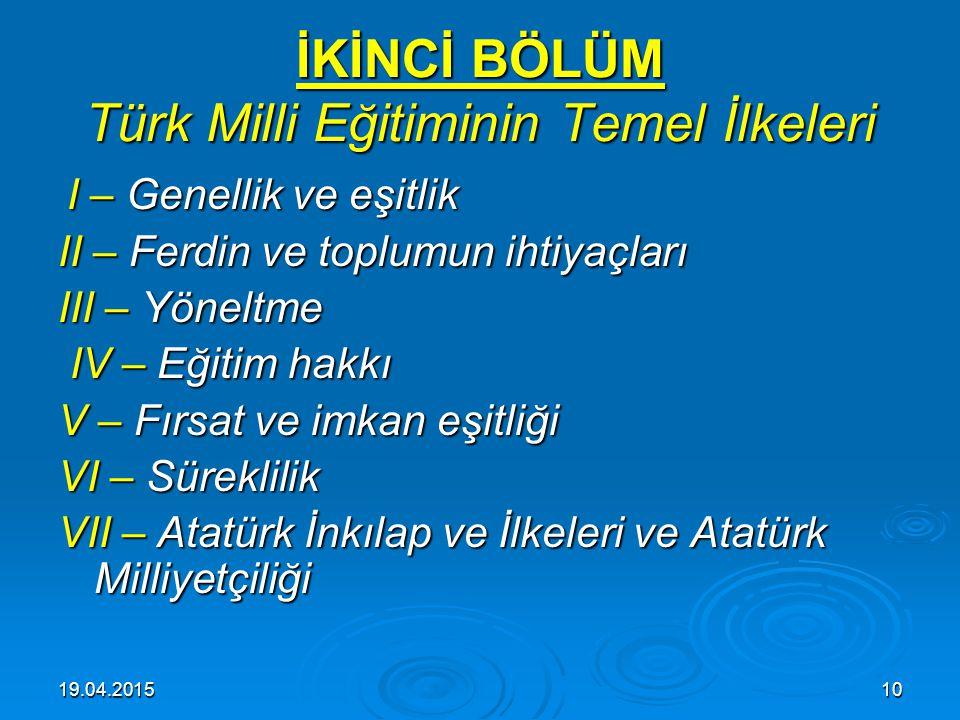 İKİNCİ BÖLÜM Türk Milli Eğitiminin Temel İlkeleri