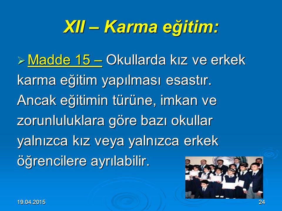 XII – Karma eğitim: Madde 15 – Okullarda kız ve erkek