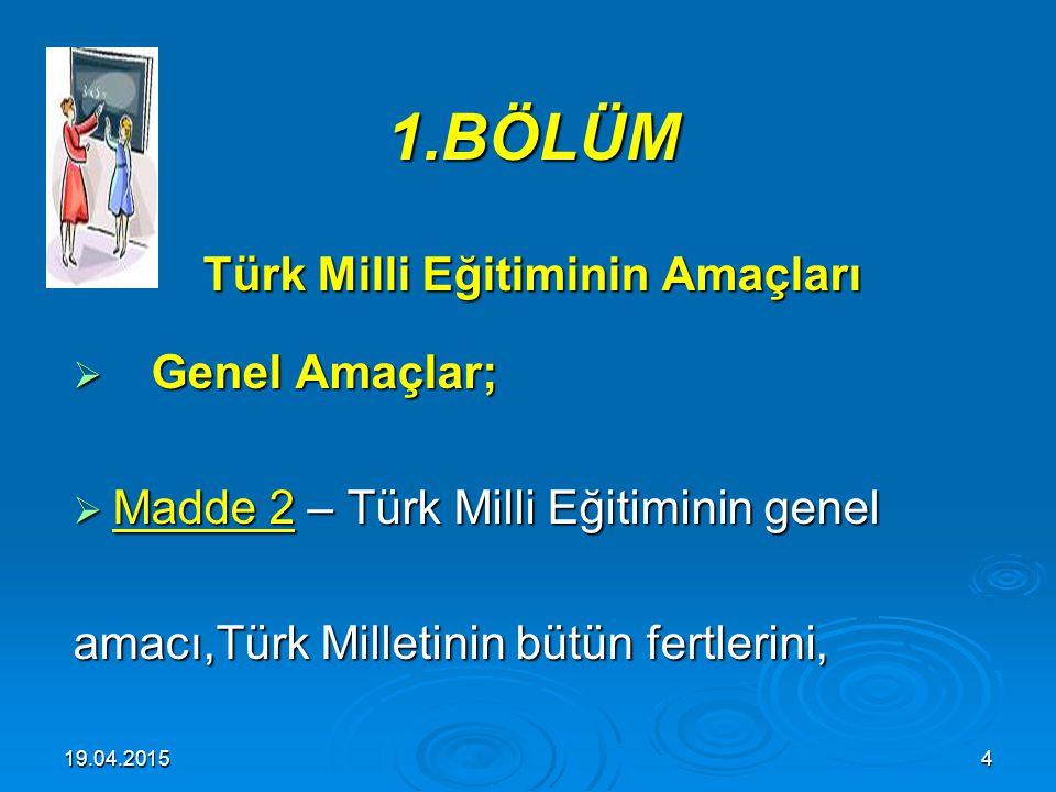 1.BÖLÜM Türk Milli Eğitiminin Amaçları