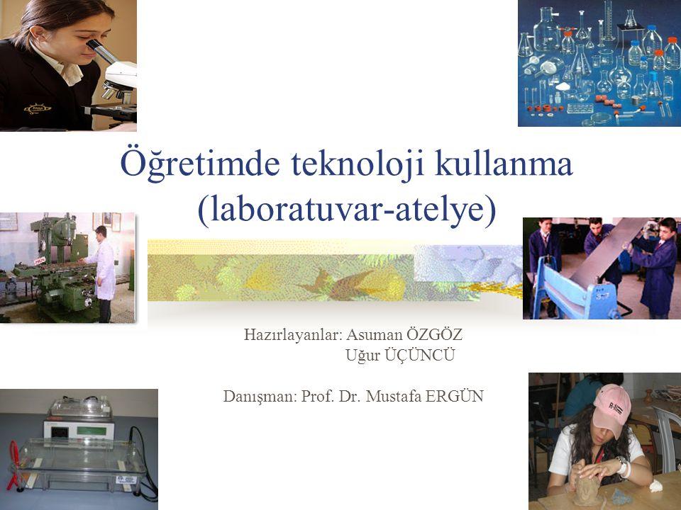 Öğretimde teknoloji kullanma (laboratuvar-atelye)