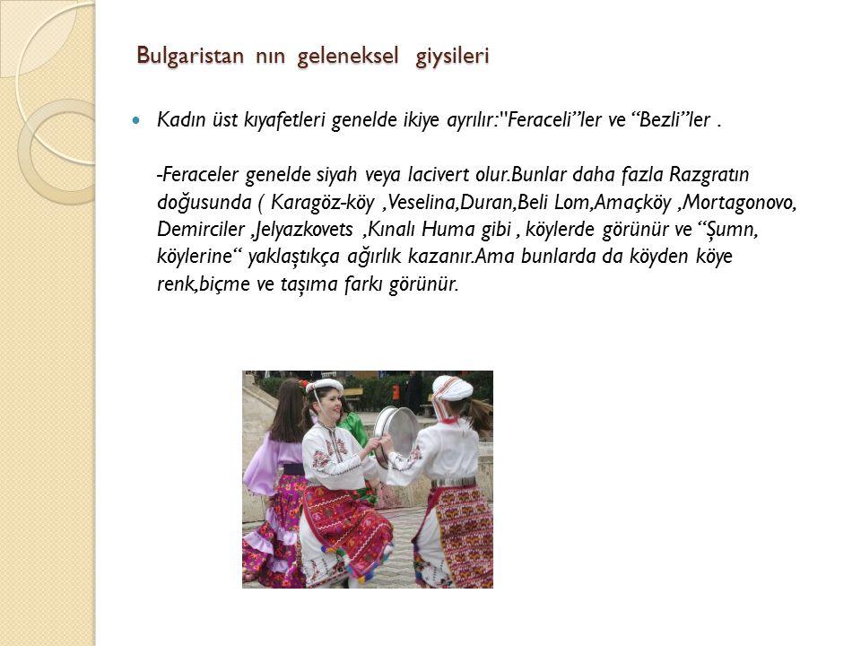 Bulgaristan nın geleneksel giysileri