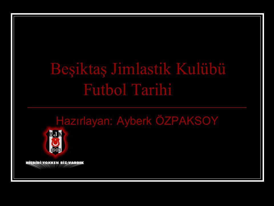 Beşiktaş Jimlastik Kulübü Futbol Tarihi