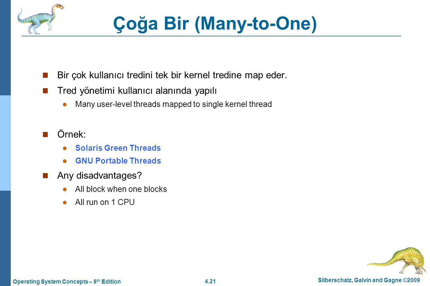 Çoğa Bir (Many-to-One)