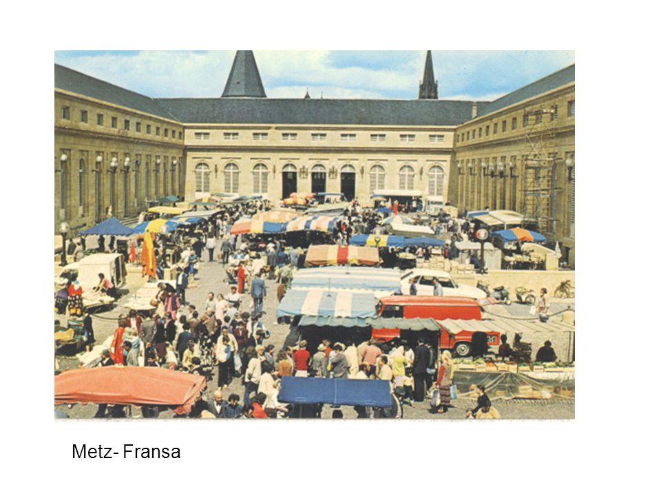 Metz- Fransa Metz