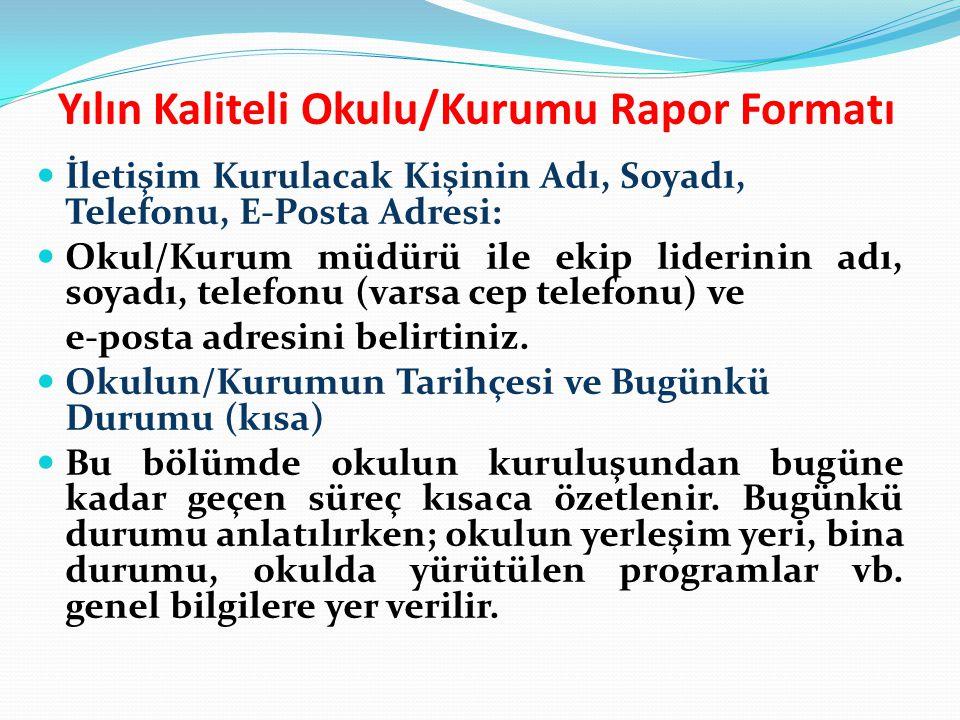 Yılın Kaliteli Okulu/Kurumu Rapor Formatı