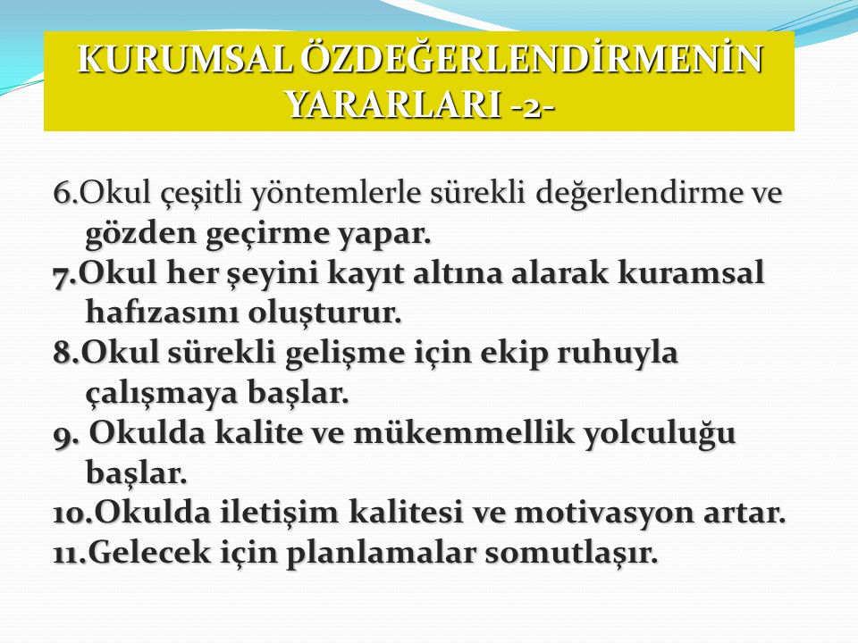 KURUMSAL ÖZDEĞERLENDİRMENİN YARARLARI -2-