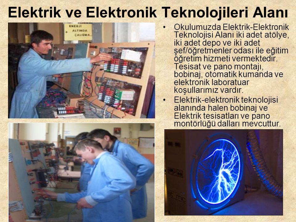 Elektrik ve Elektronik Teknolojileri Alanı