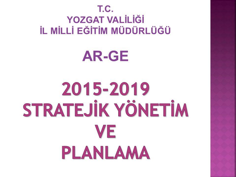 2015-2019 STRATEJİK YÖNETİM ve PLANLAMA