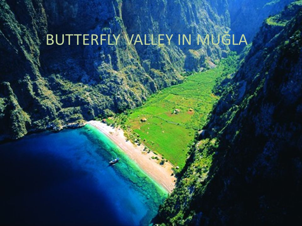 BUTTERFLY VALLEY IN MUĞLA