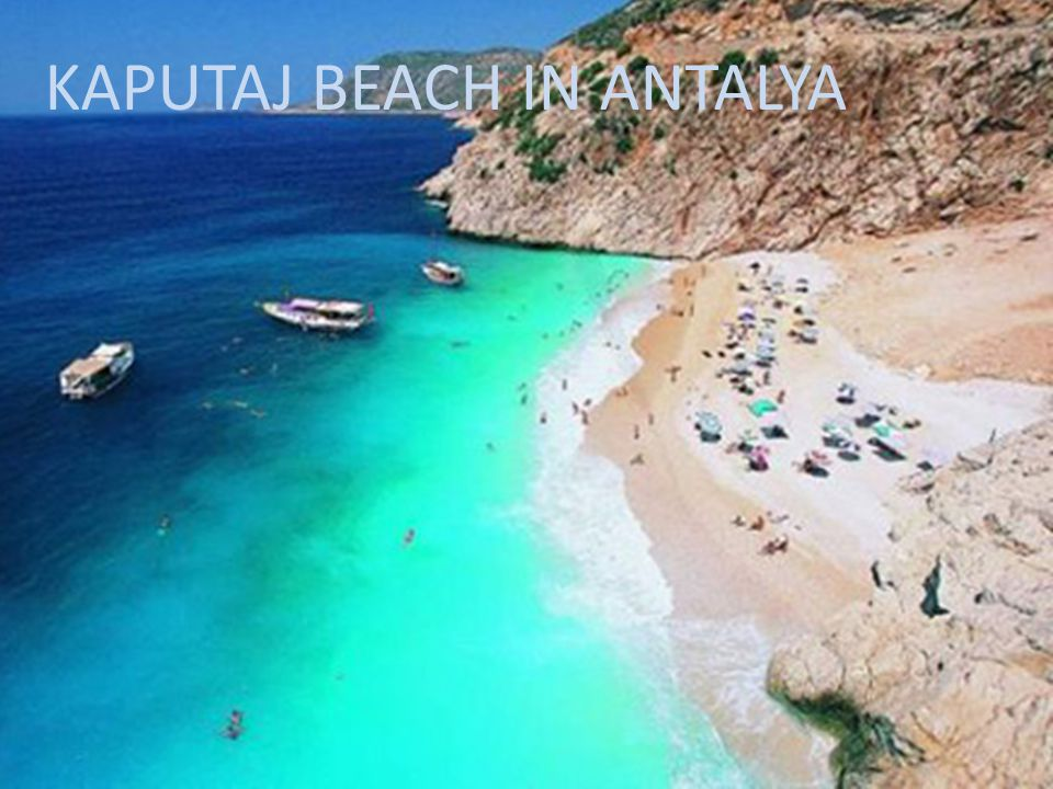 KAPUTAJ BEACH IN ANTALYA