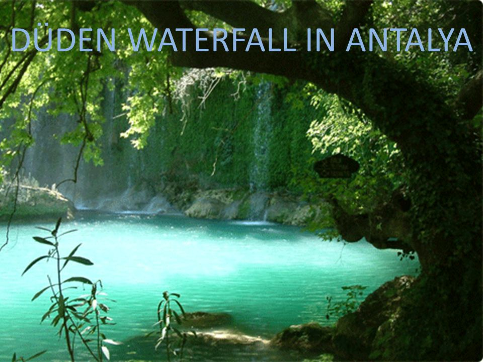 DÜDEN WATERFALL IN ANTALYA