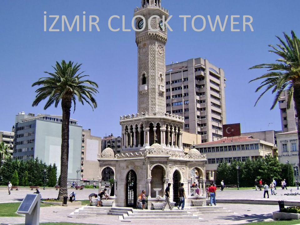 İZMİR CLOCK TOWER