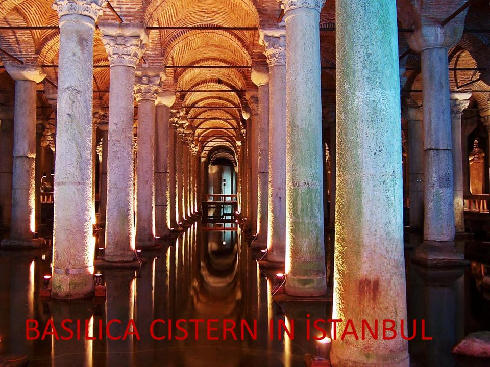 BASILICA CISTERN IN İSTANBUL