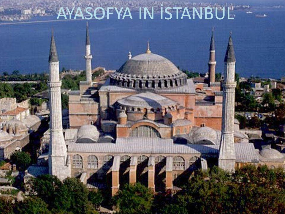 AYASOFYA IN İSTANBUL