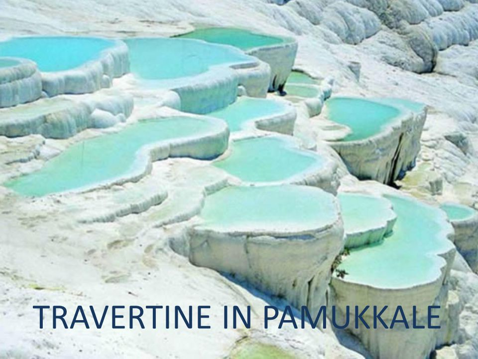 TRAVERTINE IN PAMUKKALE