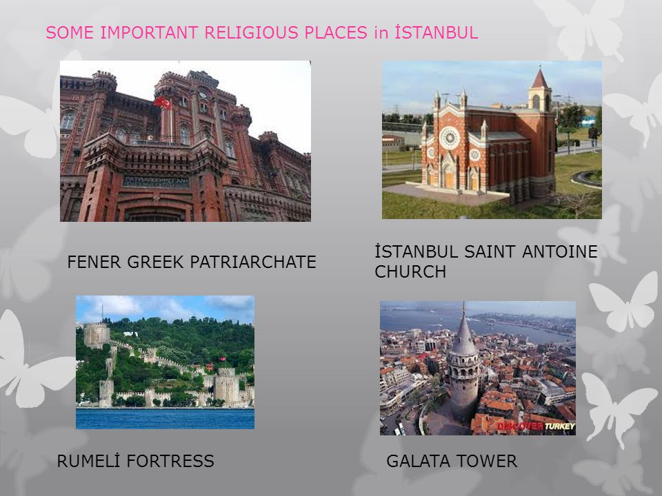 SOME IMPORTANT RELIGIOUS PLACES in İSTANBUL