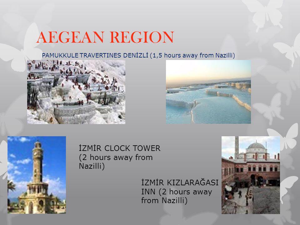AEGEAN REGION İZMİR CLOCK TOWER (2 hours away from Nazilli)