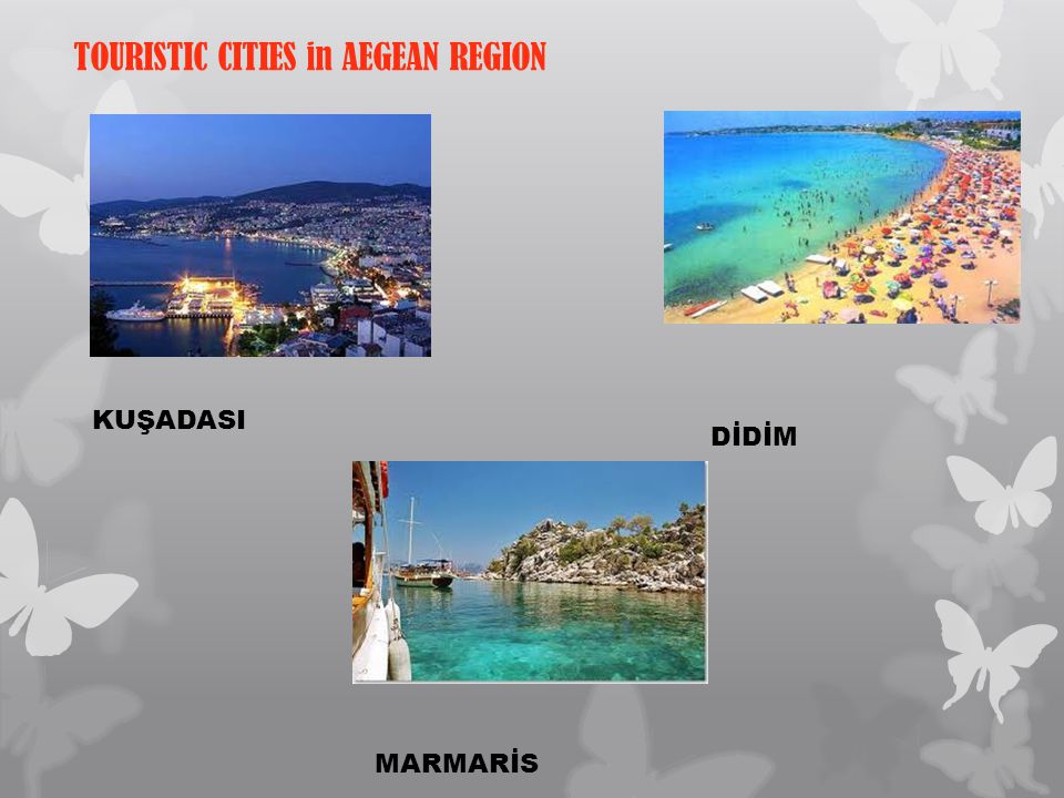 TOURISTIC CITIES in AEGEAN REGION