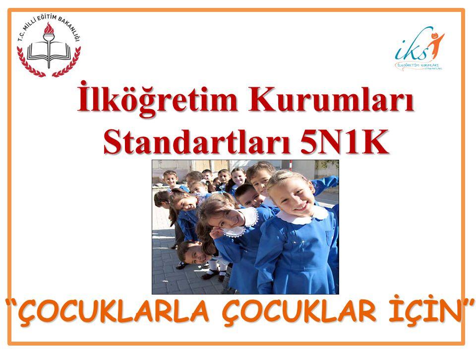 İlköğretim Kurumları Standartları 5N1K