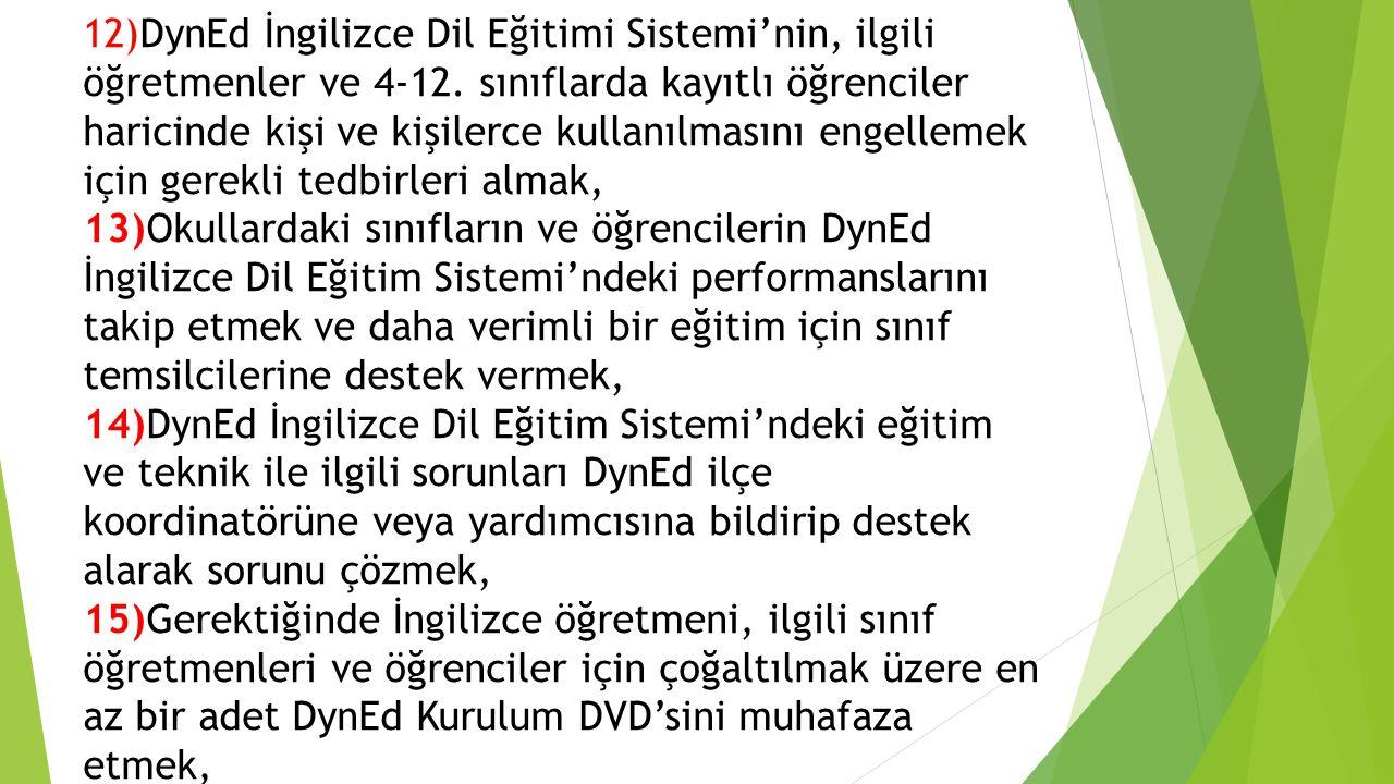 12)DynEd İngilizce Dil Eğitimi Sistemi'nin, ilgili öğretmenler ve 4-12