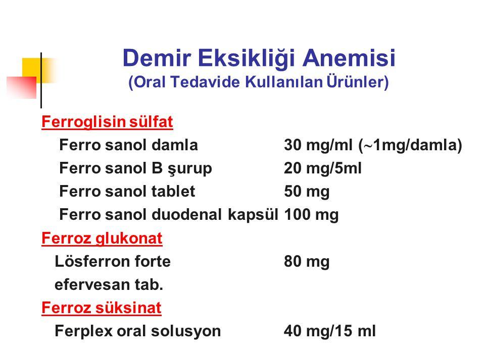 Demir Eksikliği Anemisi (Oral Tedavide Kullanılan Ürünler)
