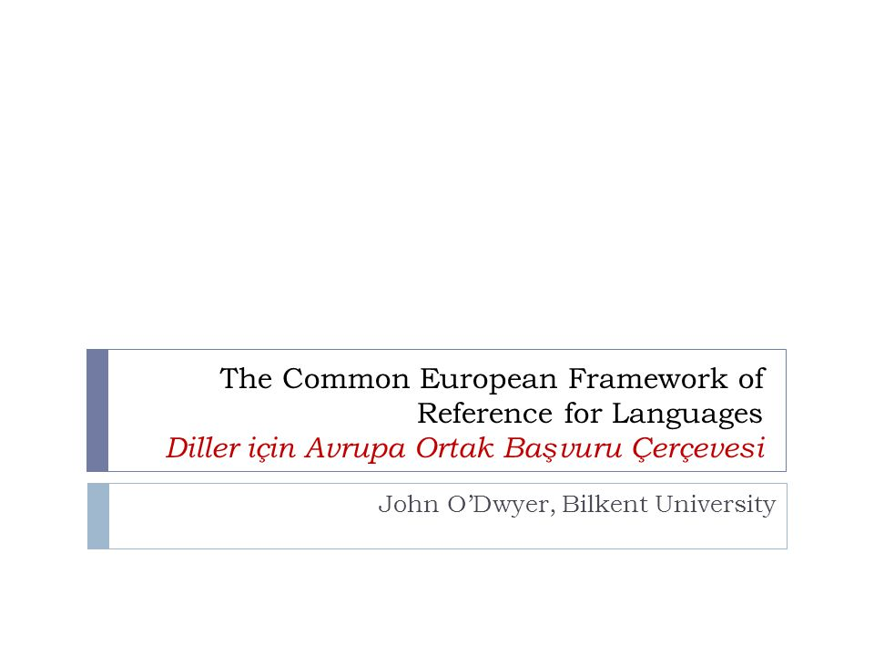 John O'Dwyer, Bilkent University