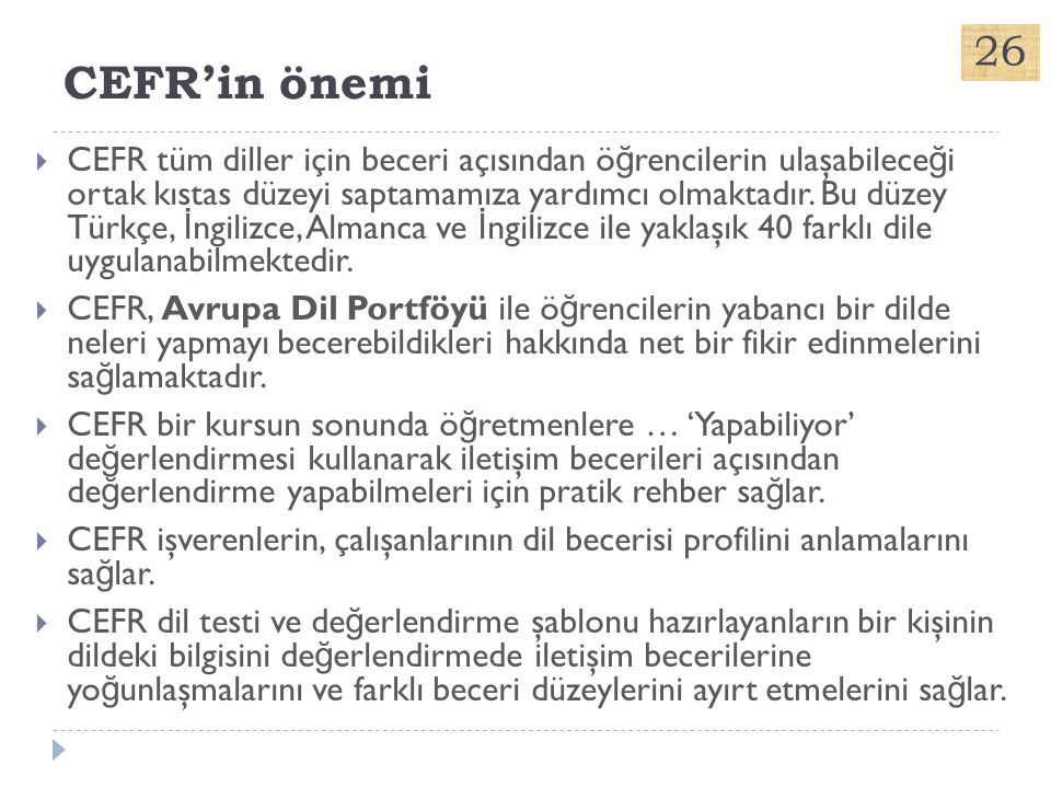 CEFR'in önemi 26.