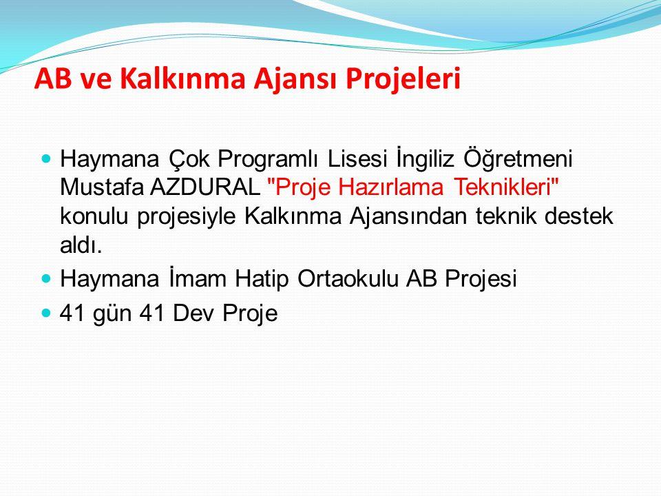 AB ve Kalkınma Ajansı Projeleri