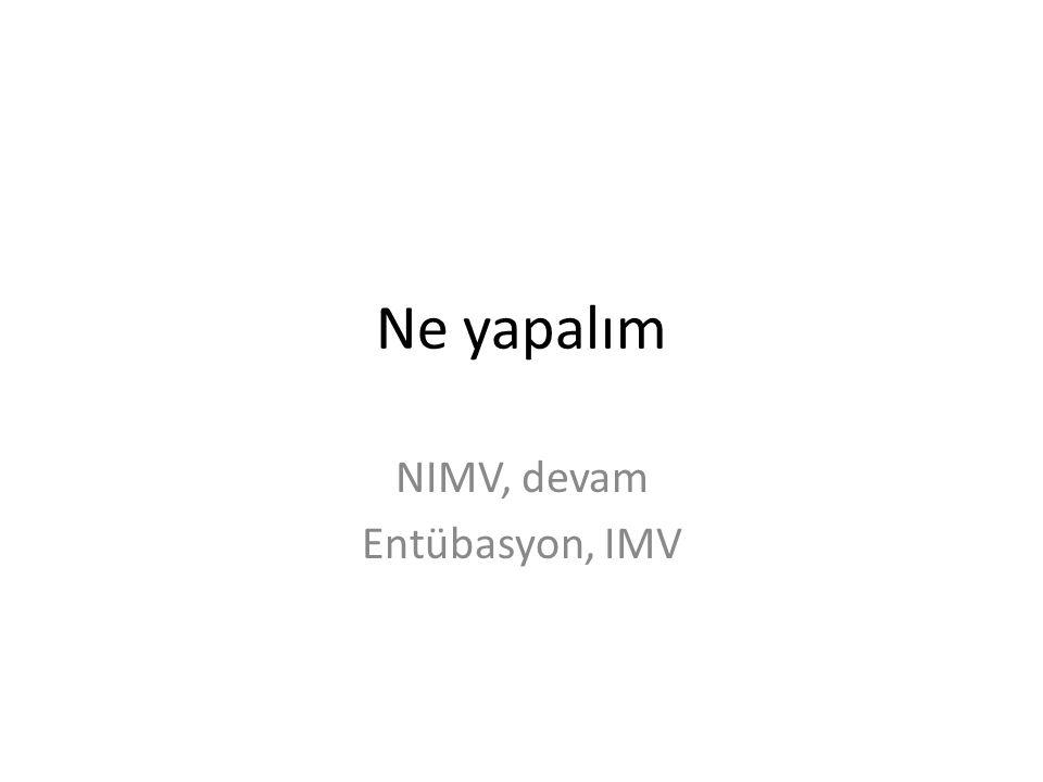 NIMV, devam Entübasyon, IMV