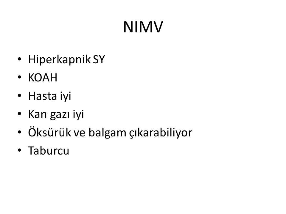 NIMV Hiperkapnik SY KOAH Hasta iyi Kan gazı iyi