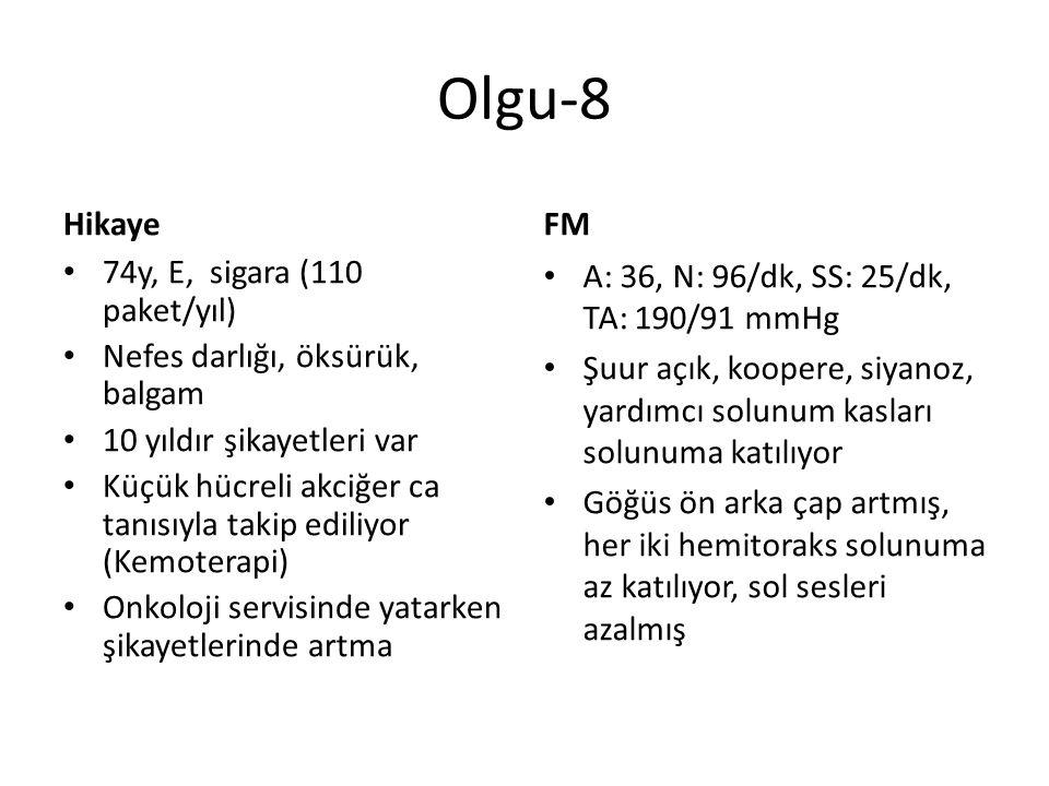 Olgu-8 Hikaye FM 74y, E, sigara (110 paket/yıl)