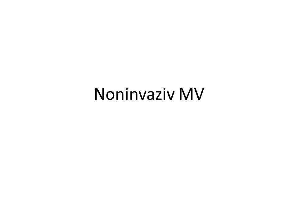 Noninvaziv MV