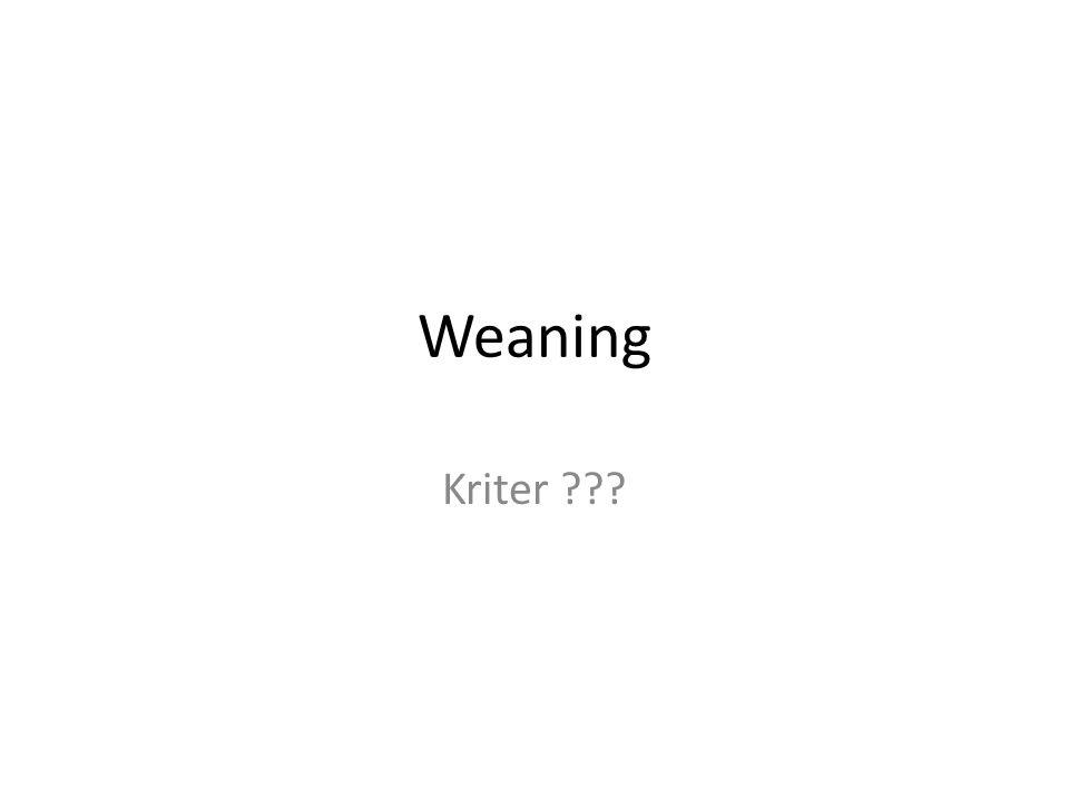 Weaning Kriter