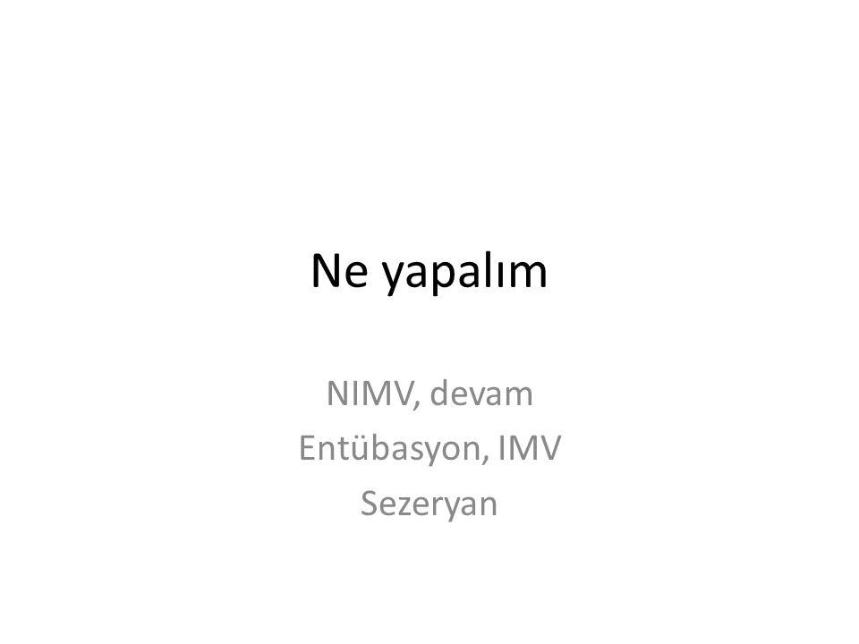 NIMV, devam Entübasyon, IMV Sezeryan