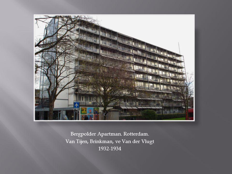 Bergpolder Apartman. Rotterdam. Van Tijen, Brinkman, ve Van der Vlugt