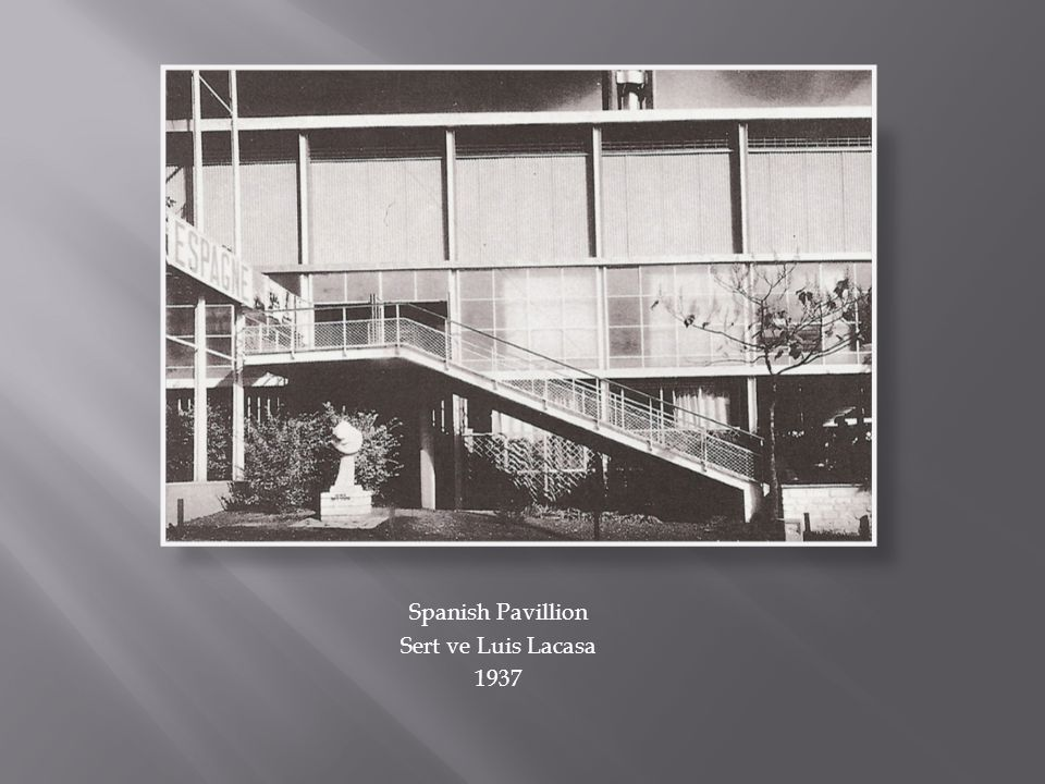 Spanish Pavillion Sert ve Luis Lacasa 1937