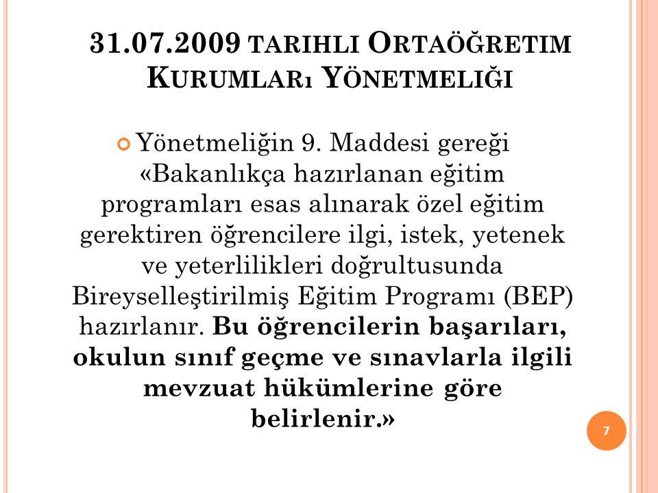 31.07.2009 tarihli Ortaöğretim Kurumları Yönetmeliği