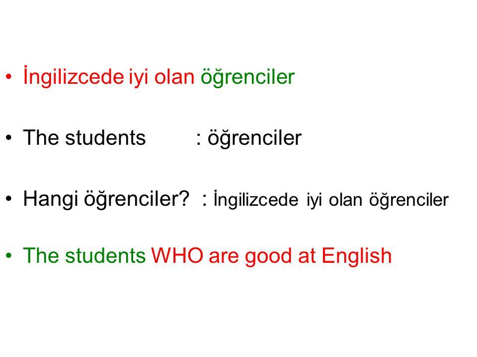 İngilizcede iyi olan öğrenciler