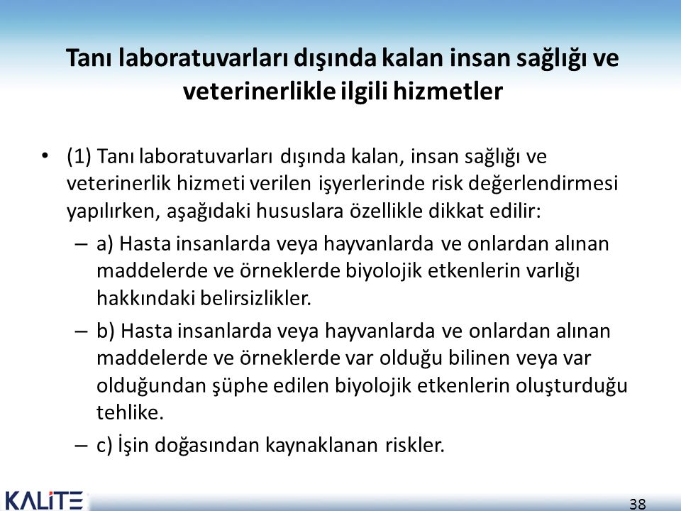 Tanı laboratuvarları dışında kalan insan sağlığı ve veterinerlikle ilgili hizmetler