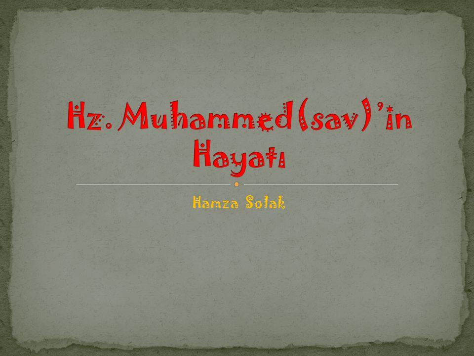 Hz. Muhammed(sav)'in Hayatı