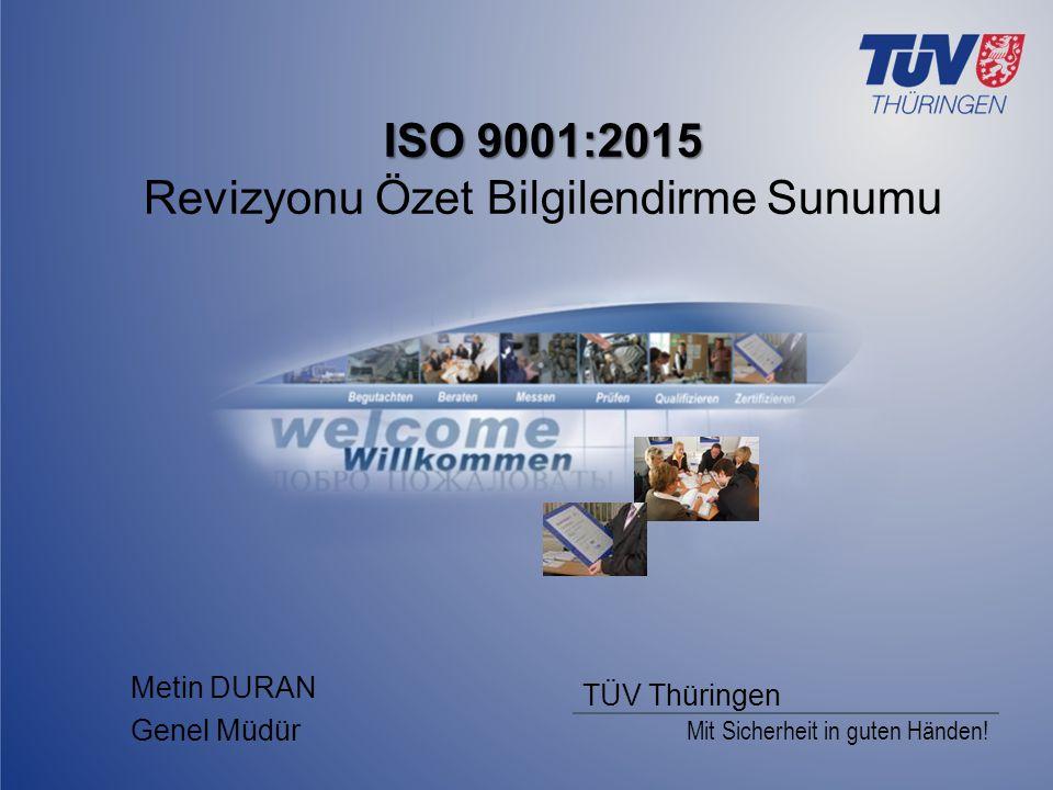 ISO 9001:2015 Revizyonu Özet Bilgilendirme Sunumu