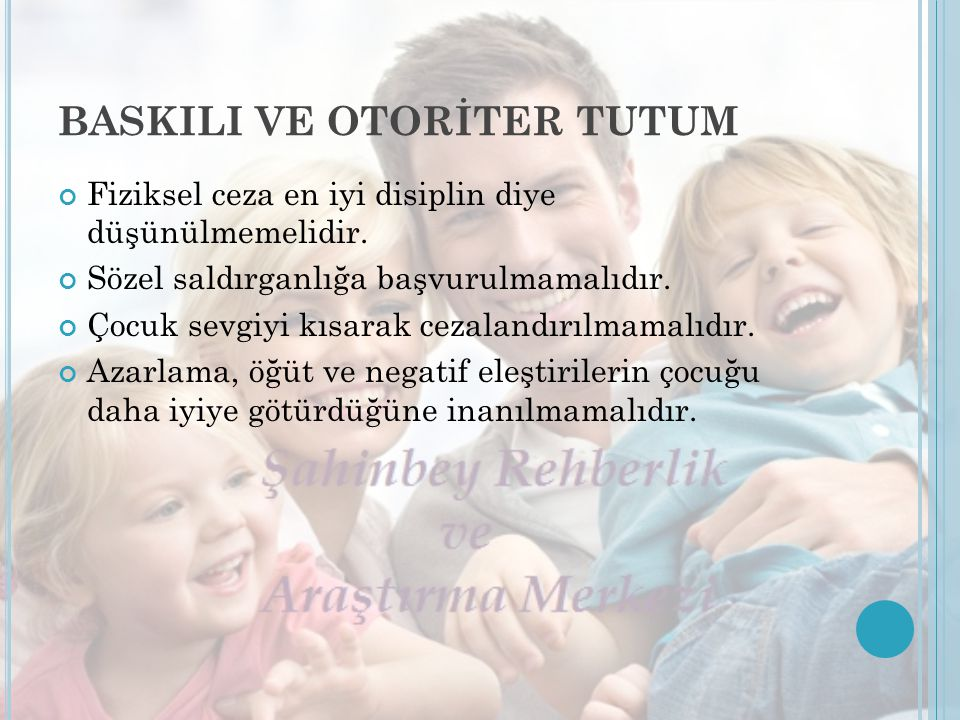 BASKILI VE OTORİTER TUTUM